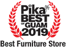Pika Best of Guam 2019 - Best Furniture Store